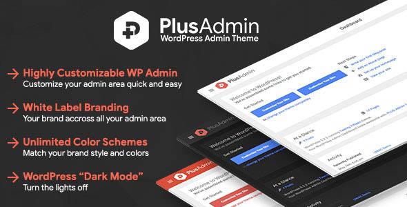 دانلود افزونه وردپرس قالب مدیریت وردپرس PLUS Admin Theme