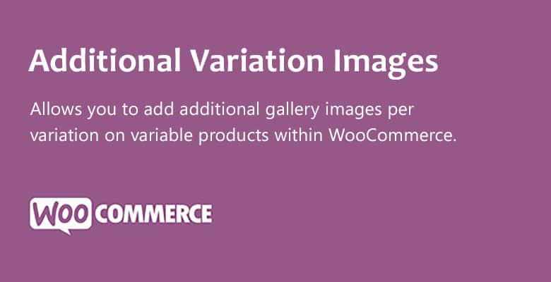دانلود افزونه ووکامرس WooCommerce Additional Variation Images