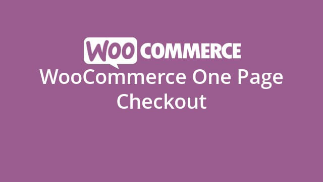 دانلود افزونه ووکامرس WooCommerce One Page Checkout