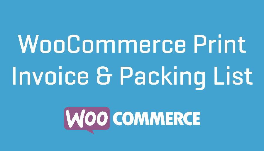 دانلود افزونه ووکامرس WooCommerce Print Invoices & Packing lists