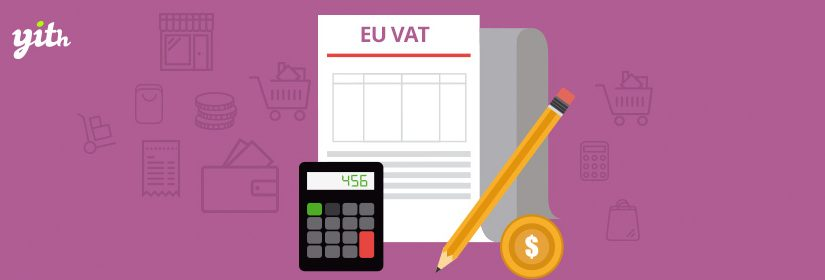 دانلود افزونه ووکامرس YITH WooCommerce EU VAT Premium
