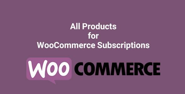 دانلود افزونه ووکامرس اشتراک دوره ای محصولات All Products