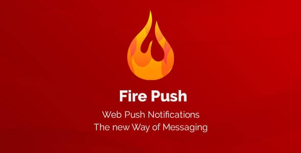 دانلود افزونه وردپرس ارسال پوش Fire Push