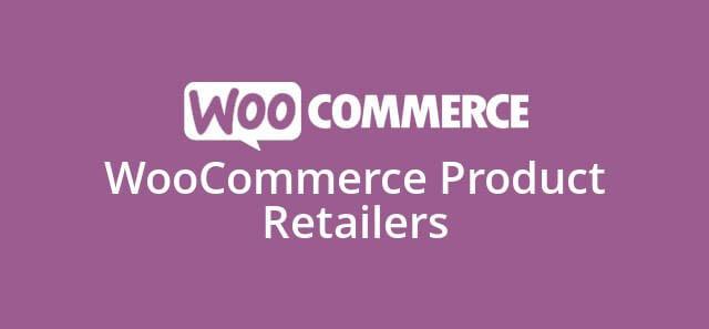 دانلود افزونه ووکامرس WooCommerce Product Retailers