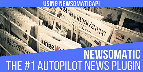 دانلود افزونه وردپرس پست اتوماتیک Newsomatic