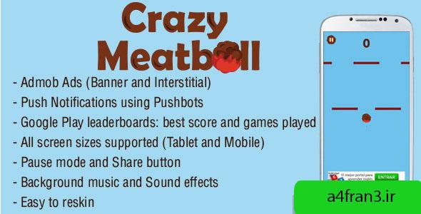 دانلود سورس اپلیکیشن بازی Crazy Meatball