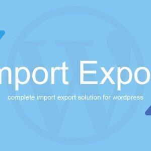 دانلود افزونه وردپرس درون ریزی اطلاعات wp import export