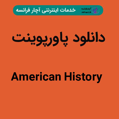 دانلود پاورپوینت American History