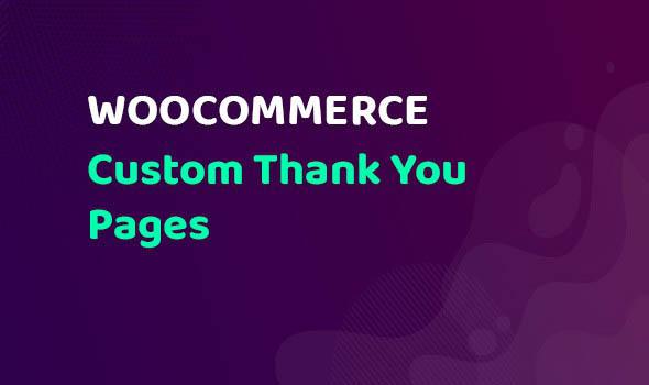 دانلود افزونه ووکامرس WooCommerce Custom Thank You Pages