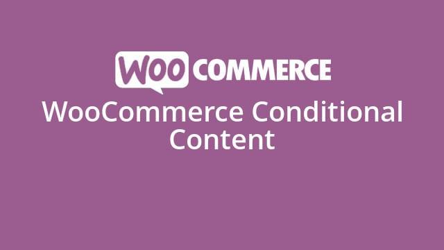 دانلود افزونه ووکامرس WooCommerce Conditional Content