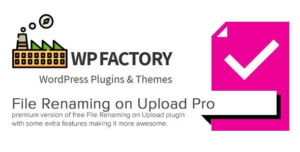دانلود افزونه وردپرس تغییر نام فایل File Renaming on Upload Pro