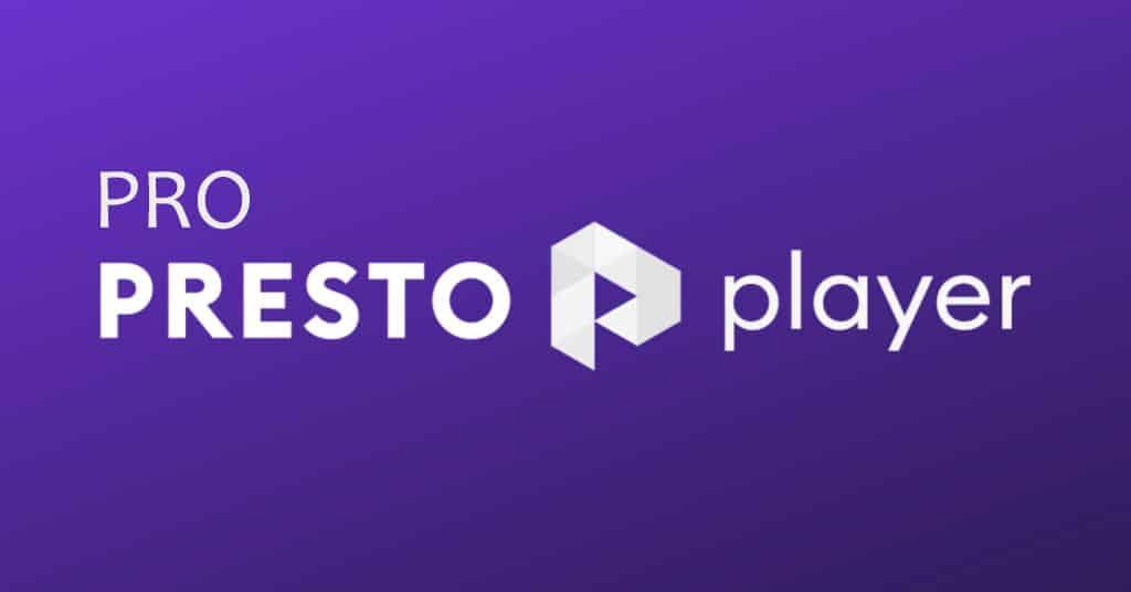 دانلود افزونه وردپرس پخش ویدیو Presto Player Pro